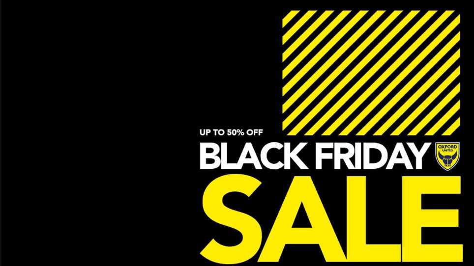black friday offers news oxford united. Black Bedroom Furniture Sets. Home Design Ideas